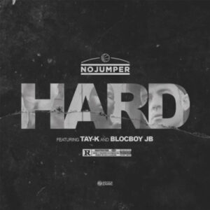 BlocBoy JB Ft. Tay-K - Hard