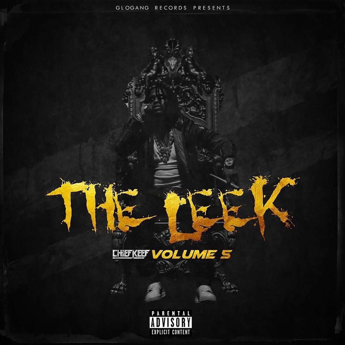 Chief Keef - The Leek (Vol. 5)
