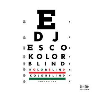 DJ Esco & Future - Kolorblind