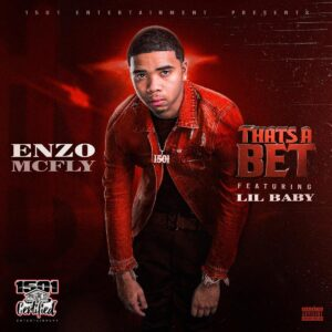 Enzo McFly Ft. Lil Baby - That's A Bet