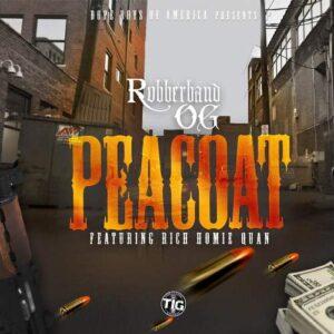 Rubberband OG Ft. Rich Homie Quan - Peacoat