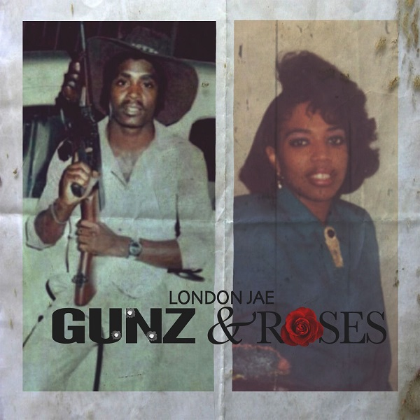 London Jae - Gunz & Roses