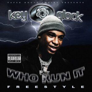 Key Glock - Who Run It (Freestyle)