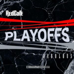 Red Cafe Fabolous Playoffs