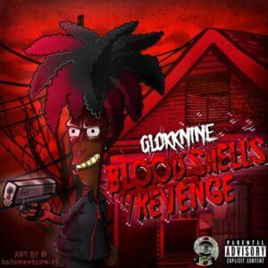 GlokkNine - Bloodshells Revenge