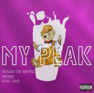 Future - My Peak (Ft. Chance The Rapper & King Louie)