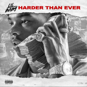 Lil Baby – Harder Than Ever