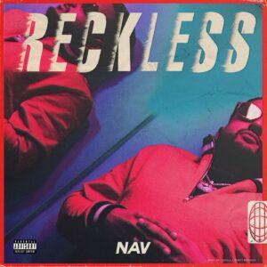 NAV – Reckless