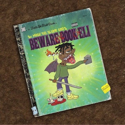 Ski Mask The Slump God - Beware the Book of Eli