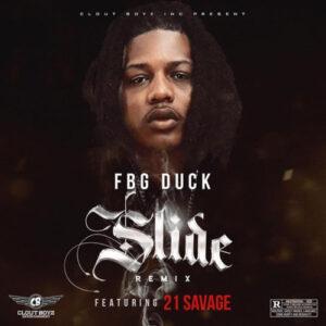 FBG Duck Ft. 21 Savage - Slide (Remix)