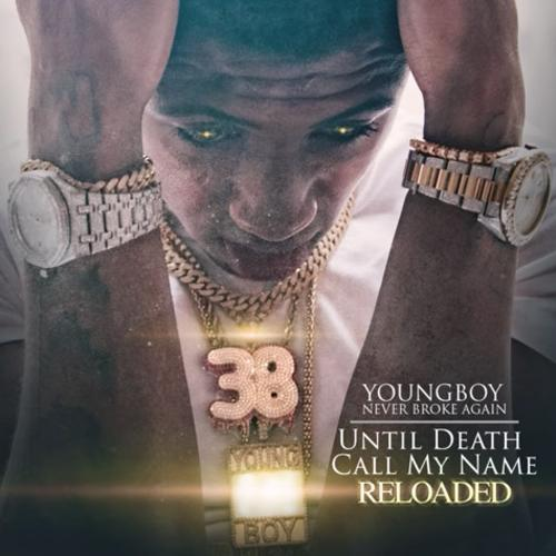 NBA YoungBoy - Until Death Call My Name Reloaded