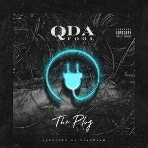 Q Da Fool – The Plug