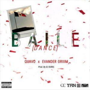 Quavo & Evander Griiim - Baile