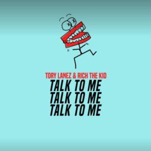 Tory Lanez Rich The Kid Talk To Me