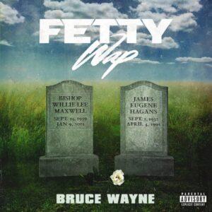 fetty-wap-bruce-wayne-stream