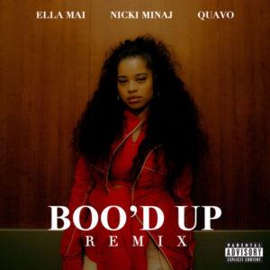 Ella Mai - Boo'd Up (Remix) (Ft. Nicki Minaj & Quavo)