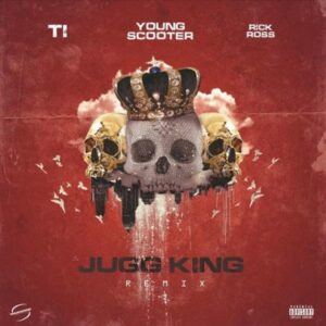 Young Scooter - Jugg King (Remix)