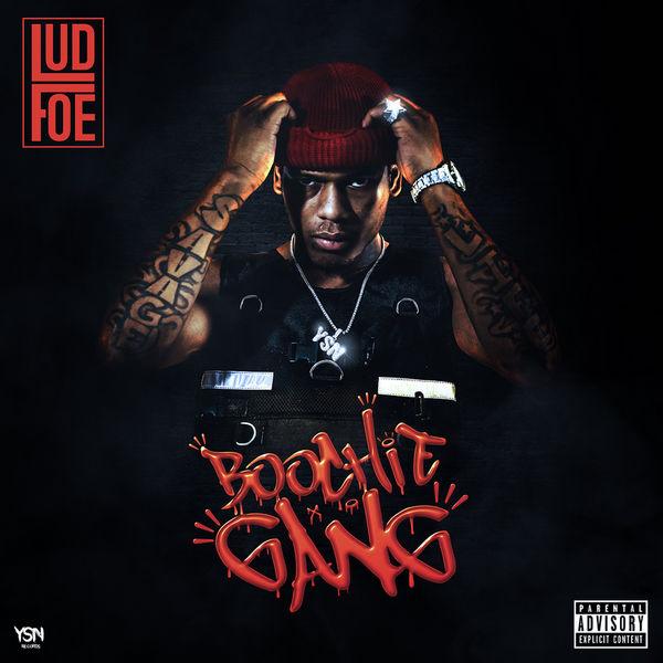 Lud Foe – Boochie Gang