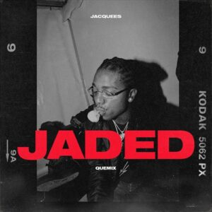 Jacquees - Jaded