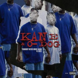 NBA Youngboy & VL Deck - Kane & O-Dog