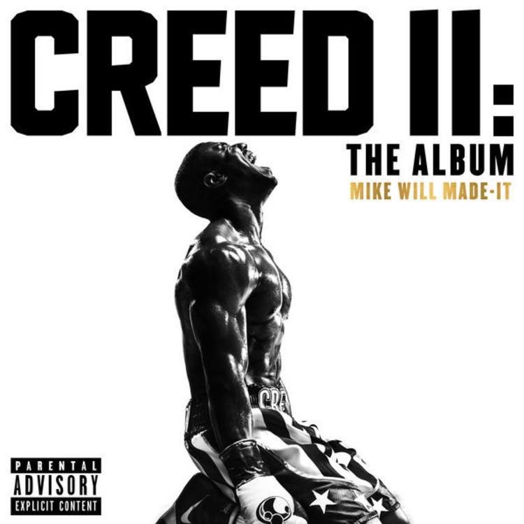 Mike Will Made It - Creed II: The Album