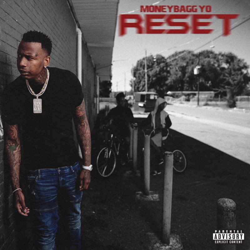 MoneyBagg Yo - Reset