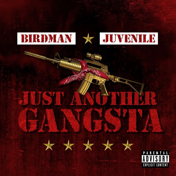 Birdman & Juvenile – Just Another Gangsta