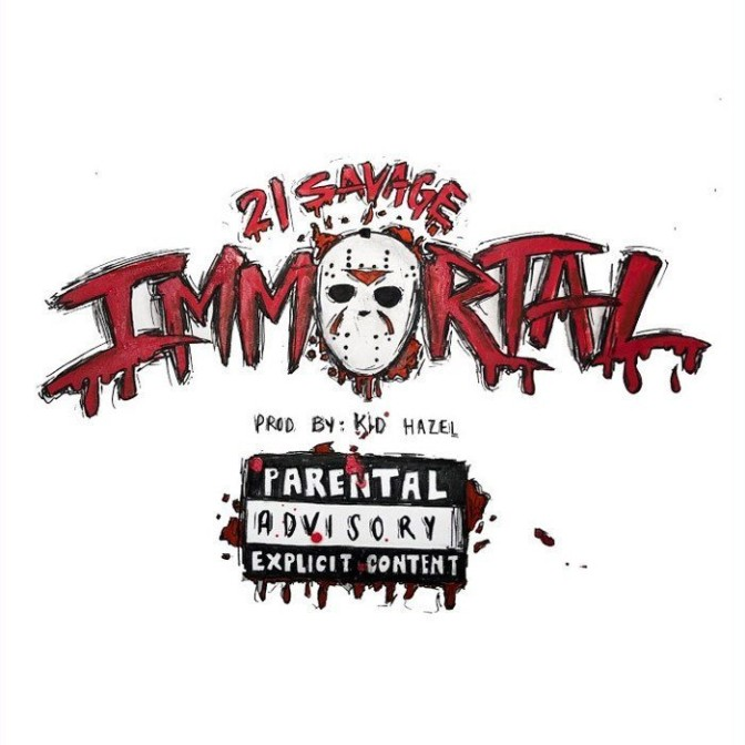 21 Savage – Immortal