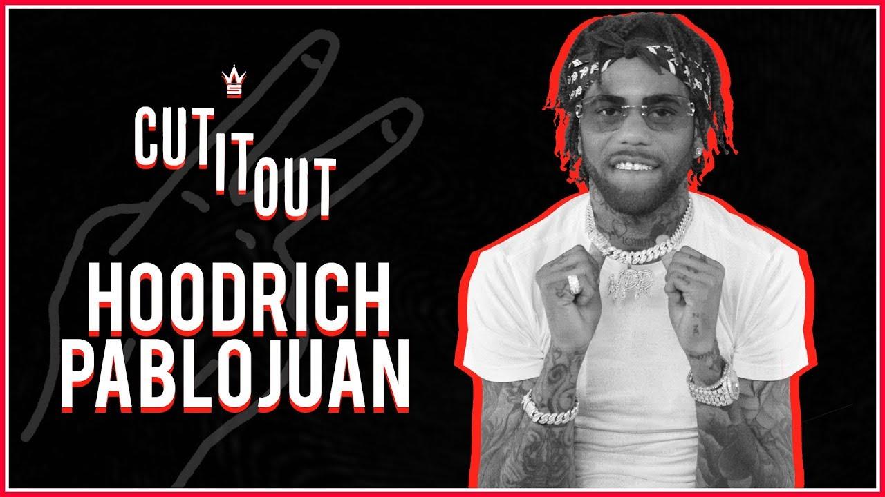 HoodRich Pablo Juan cut it out