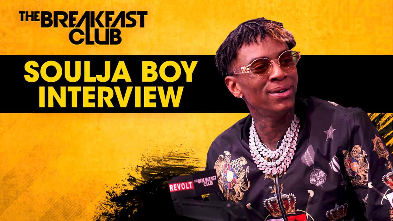 soulja boy breakfast club 2020