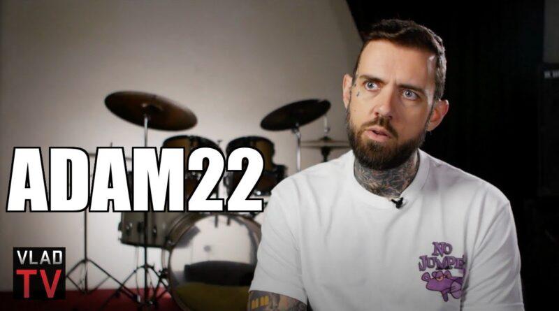 adam22 king von