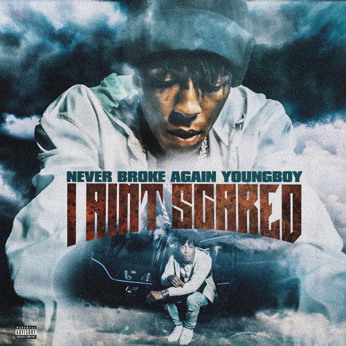 nba youngboy i ain't scared