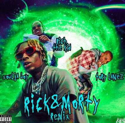 Soulja Boy Rick n Morty Remix