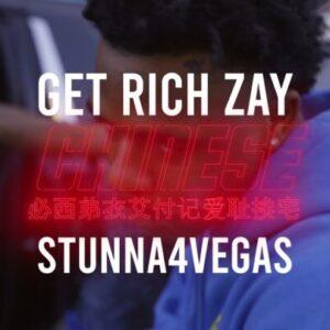 Stunna 4 Vegas & GetRichZay - Chinese